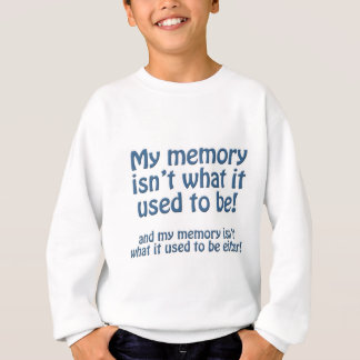 My Memory Sweatshirt