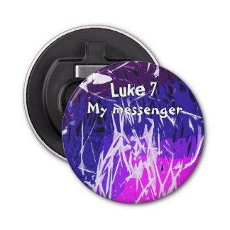 My messenger Luke chapter 7 Bottle Opener