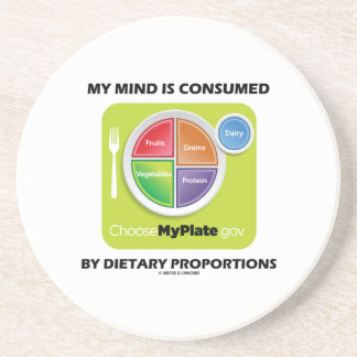 My Mind Is Consumed By Dietary Proportions Drink Coasters