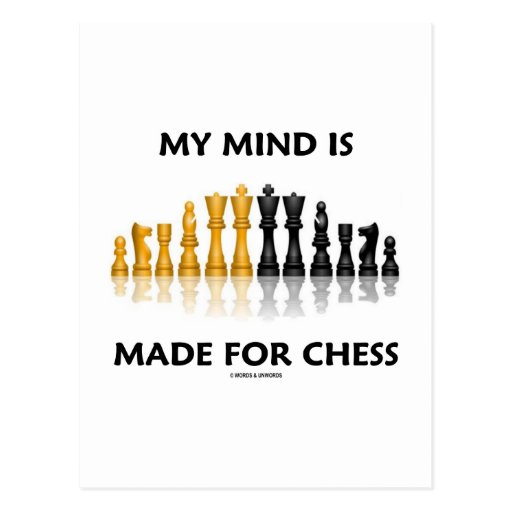 My Mind Is Made For Chess (Reflective Chess Set) Postcards