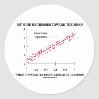 My Mind Regresses Toward Mean Linear Regression Round Stickers