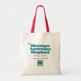 My Miniature Australian Shepherd is All That! Tote Bag