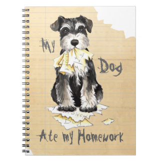 My Miniature Schnauzer Ate My Homework Notebook
