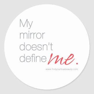 My Mirror Doesn't Define Me Stickers
