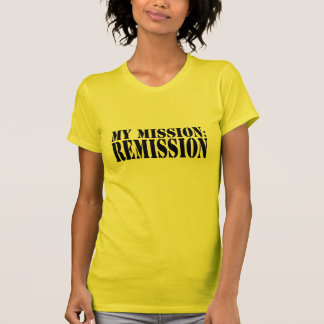 MY MISSION: REMISSION - CANCER TEES