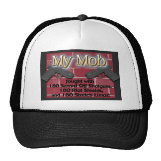 My Mob Fought With... Trucker Hat