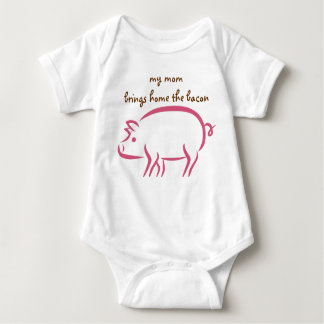 My Mom Brings Home the Bacon: Working Moms Baby Bodysuit