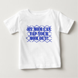 My Mom Can Make Your Mom Tap! MMA Design Shirts