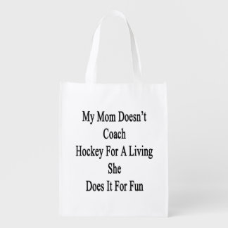 My Mom Doesn't Coach Hockey For A Living She Does