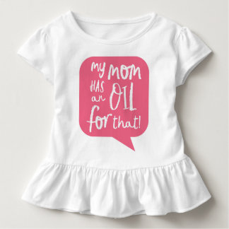 My Mom Has An Essential Oil Pink Toddler T-Shirt