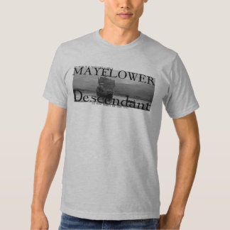 My Mom is a certified direct Mayflower Descendant Tshirt