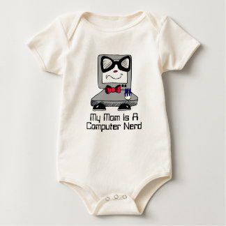 My Mom Is A Computer Nerd Geek Shirt for Babies