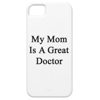 My Mom Is A Great Doctor iPhone 5 Cover