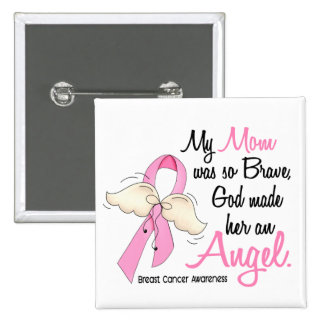 My Mom Is An Angel 2 Breast Cancer 15 Cm Square Badge