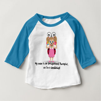 My mom is an Occupational Therapist long t-shirt