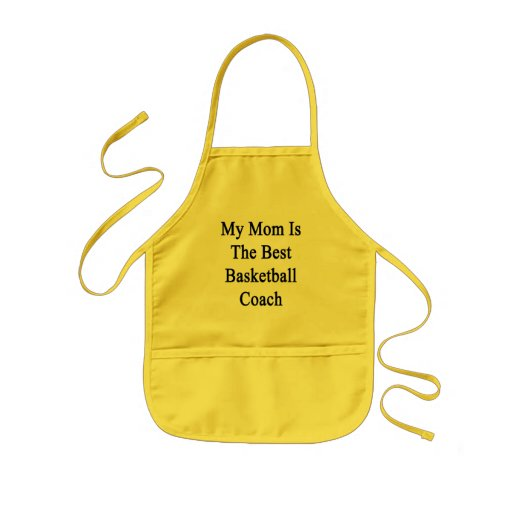 My Mom Is The Best Basketball Coach Aprons