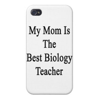 My Mom Is The Best Biology Teacher iPhone 4/4S Covers