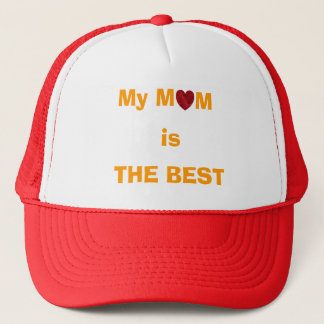 """My Mom is THE BEST"" cap"
