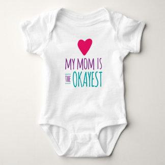 My Mom is the Okayest Baby Bodysuit