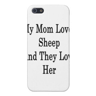 My Mom Loves Sheep And They Love Her Cover For iPhone 5