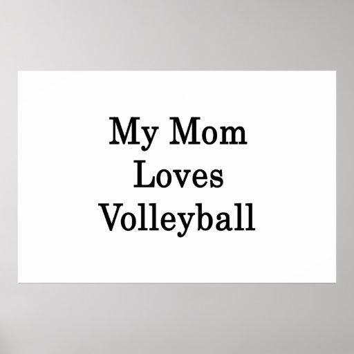 My Mom Loves Volleyball Print