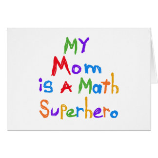 My Mom Math Superhero T-shirts and Gifts Card