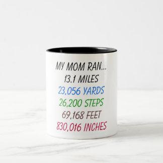 My Mom Ran 13.1 Miles Two-Tone Coffee Mug