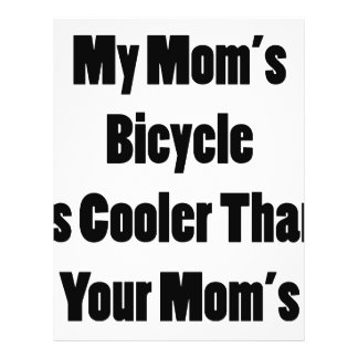 My Mom s Bicycle Is Cooler Than Your Mom s Custom Flyer