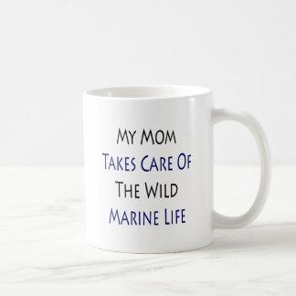 My Mom Takes Care Of The Wild Marine Life Coffee Mug