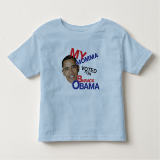 MY MOMMA VOTED FOR OBAMA SHIRTS