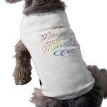 My Mommies Are Getting Married Sleeveless Dog Shirt