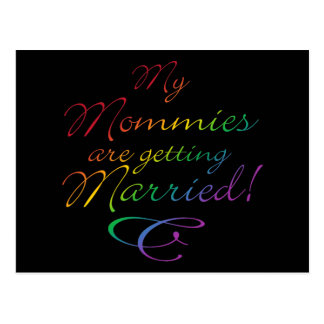 My Mommies Are Getting Married Postcard