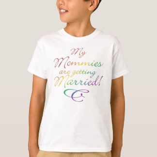 My Mommies Are Getting Married Tees