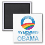 My Mommies support Obama Vintage.png Magnets