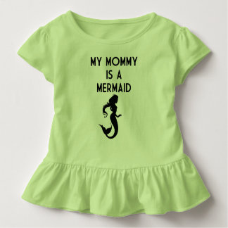 My Mommy is a Mermaid Toddler T-Shirt