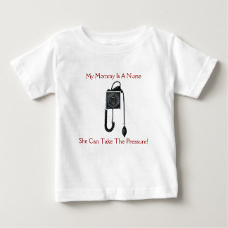 My Mommy Is A Nurse Infant Shirt