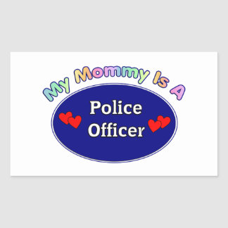 My Mommy Is A Police Officer Rectangle Sticker