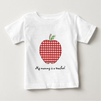 My Mommy is a Teacher Shirt- Red Gingham Apple Baby T-Shirt