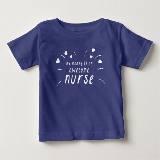 My Mommy Is An Awesome Nurse Baby T-Shirt