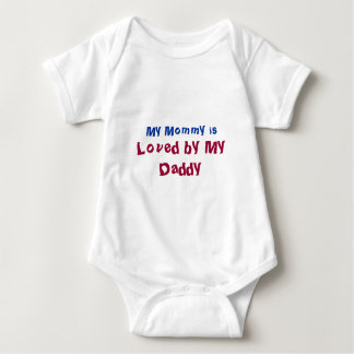 My Mommy is Loved by My Daddy New Mom Baby Bodysuit