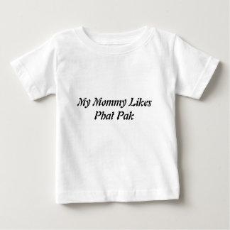 My Mommy Likes Phat Pak Shirt