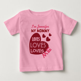 My MOMMY Loves Me Red Hearts Custom Text V05 Baby T-Shirt