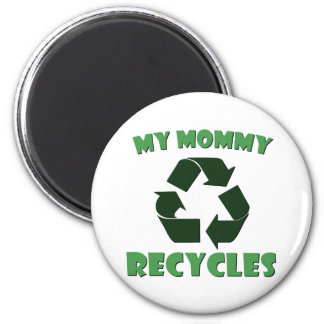 My Mommy Recycles Magnet