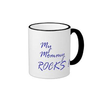 My Mommy Rocks ! (blue) Ringer Mug
