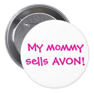 My mommy sells Avon Buttons