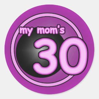 My Mom's 30 pink swirl Round Sticker