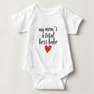 My mom's a total boss ... baby bodysuit gift