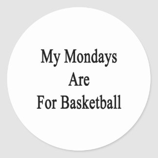 My Mondays Are For Basketball Stickers