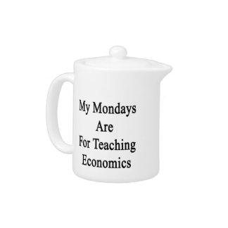 My Mondays Are For Teaching Economics