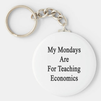 My Mondays Are For Teaching Economics Basic Round Button Key Ring
